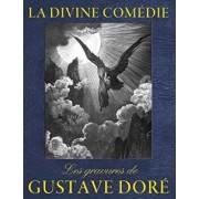 La Divine Comedie - Les Gravures de Gustave Dore, Paperback/Gustave Dore