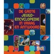 De grote jeugd encyclopedie in vraag en antwoord - Barbara Welzel, Christiane Schroder, Christiane Weber, e.a.