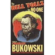 The Bell Tolls for No One, Paperback/Charles Bukowski