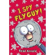 I Spy Fly Guy!, Hardcover/Tedd Arnold