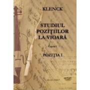 Studiul pozitiilor la vioara pozitia I caietul I - R. Klenck