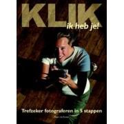 Fotogids Klik, ik heb je | Peter de Ruiter