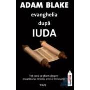 Evanghelia dupa Iuda - Adam Blake