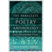 The Paraclete Poetry Anthology: New and Selected Poems, Paperback