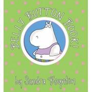 Belly Button Book!, Hardcover/Sandra Boynton