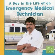 A Day in the Life of an Emergency Medical Technician, Paperback/Heather Adamson