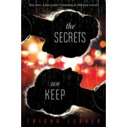 The Secrets We Keep, Paperback