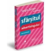 Sfarsitul advertisingului asa cum il stim - Sergio Zyman Armin Brott
