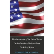 The Constitution of the United States (Including The Declaration of Independence and The Bill of Rights), Hardcover/United States of America