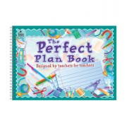 The Perfect Plan Book: Designed by Teachers for Teachers