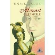 Mozart si femeile - Enruk Lauer