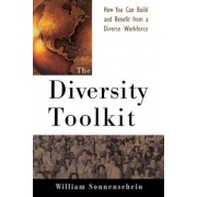 The Diversity Toolkit: How You Can Build and Benefit from a Diverse Workforce, Paperback