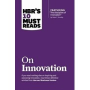 "Hbr's 10 Must Reads on Innovation (with Featured Article ""the Discipline of Innovation,"" by Peter F. Drucker), Hardcover/Harvard Business Review"