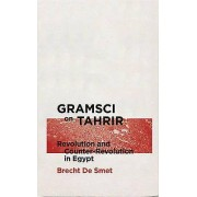 Gramsci on Tahrir by Brecht de Smet