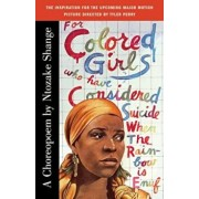 For Colored Girls Who Have Considered Suicide When the Rainbow Is Enuf, Paperback/Ntozake Shange