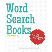 Word Search Books: A Collection of 60 Fun-Themed Word Search Puzzles; Great for Adults and for Kids! (Volume 1), Paperback/Puzzle Masters