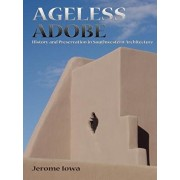Ageless Adobe, Paperback/Jerome Iowa