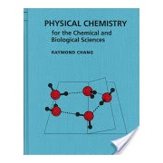 Physical Chemistry for the Chemical and Biological Sciences (Chang Raymond)(Cartonat) (9781891389061)