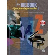 Alfred Publishing Co., Inc. Big Book of Jazz Piano Improvisation: Book & CD
