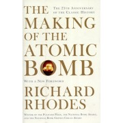 Making Of The Atomic Bomb, Paperback/Richard Rhodes