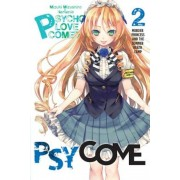 Psycome, Vol. 2 (Light Novel): Murder Princess and the Summer Death Camp, Paperback