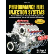 Performance Fuel Injection Systems: Overview of OEM Systems, Tuning Stock ECUs, Piggback and Standalone Units, Drag Strip and Dyno Tuning Tips, EFI Co, Paperback