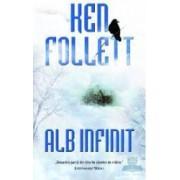 Alb infinit - Ken Follett