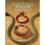 Kumihimo Basics & Beyond: 24 Braided and Beaded Jewelry Projects on the Kumihimo Disk, Paperback