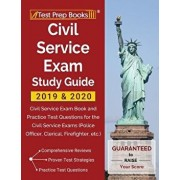 Civil Service Exam Study Guide 2019 & 2020: Civil Service Exam Book and Practice Test Questions for the Civil Service Exams (Police Officer, Clerical,, Paperback/Test Prep Books