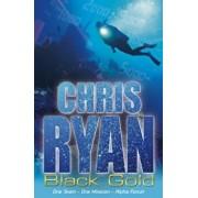 Alpha Force: Black Gold, Paperback/Chris Ryan