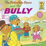 The Berenstain Bears and the Bully, Paperback/Stan Berenstain