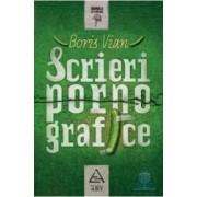 Scrieri pornografice - Boris Vian
