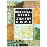 Penguin Historical Atlas of Ancient Rome (Scarre Chris)(Paperback) (9780140513295)