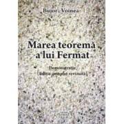 Marea teorema a lui Fermat - Bujor Voinea