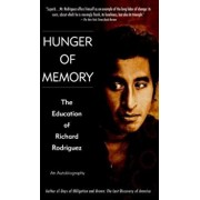 Hunger of Memory: An Autobiography, Paperback/Richard Rodriguez