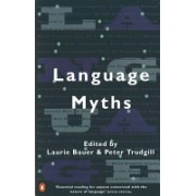 Language Myths (Bauer Laurie)(Paperback) (9780140260236)