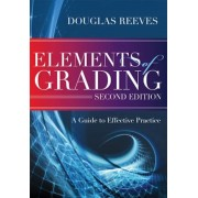 Elements of Grading: A Guide to Effective Practice, Second Edition, Paperback