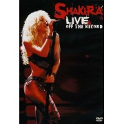 Shakira - Live & Off the Record (0886973734391) (1 DVD)