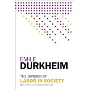 The Division of Labor in Society, Paperback/Emile Durkheim