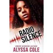 Radio Silence, Paperback/Alyssa Cole