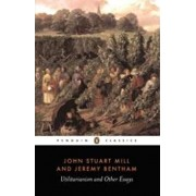 Utilitarianism and Other Essays, Paperback/John Stuart Mill