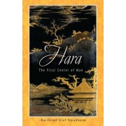 Hara: The Vital Center of Man, Paperback