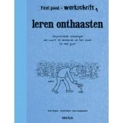 Boeken Feel Good Werkschrift - Leren Onthaasten