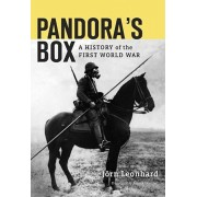Pandora's Box: A History of the First World War, Hardcover