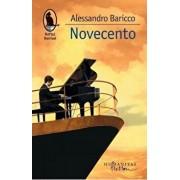 Novecento/Alessandro Baricco