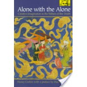 Alone with the Alone - Creative Imagination in the Sufism of Ibn 'Arabi (Corbin Henry)(Paperback) (9780691058344)