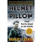 Helmet for My Pillow: From Parris Island to the Pacific, Paperback