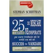 25 de miscari neinspirate + 5 bonusuri pe care trebuie sa le eviti ca sa ai succes in vanzari