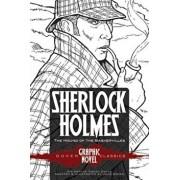 Sherlock Holmes the Hound of the Baskervilles (Dover Graphic Novel Classics), Paperback/Sir Arthur Conan Doyle