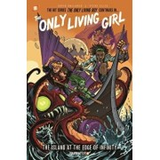 The Only Living Girl: The Island at the Edge of Infinity, Hardcover/David Gallaher